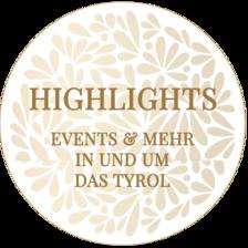 Das Tyrol - Highlights